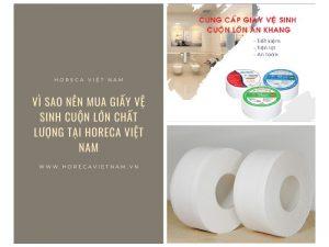 Mua giấy vệ sinh cuộn lớn chất lượng tại Horeca Việt Nam